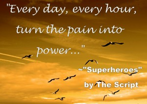 """Every day, every hour, turn the pain into power.."" Counseling can transform your life."